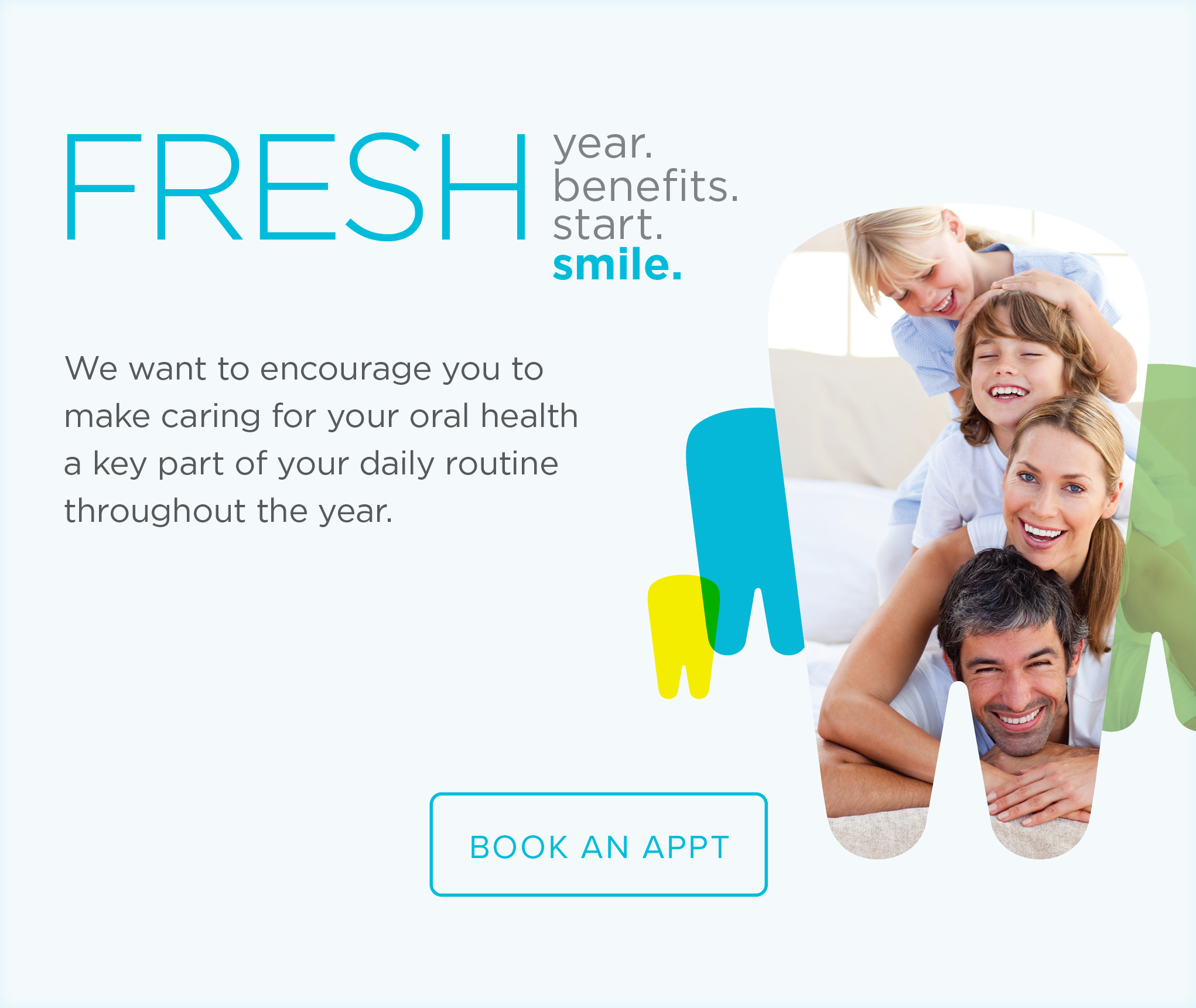 Modesto Modern Dentistry and Orthodontics - Make the Most of Your Benefits